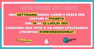 #OneWeekNoMeat: una settimana senza carne e pesce per aiutare il pianeta